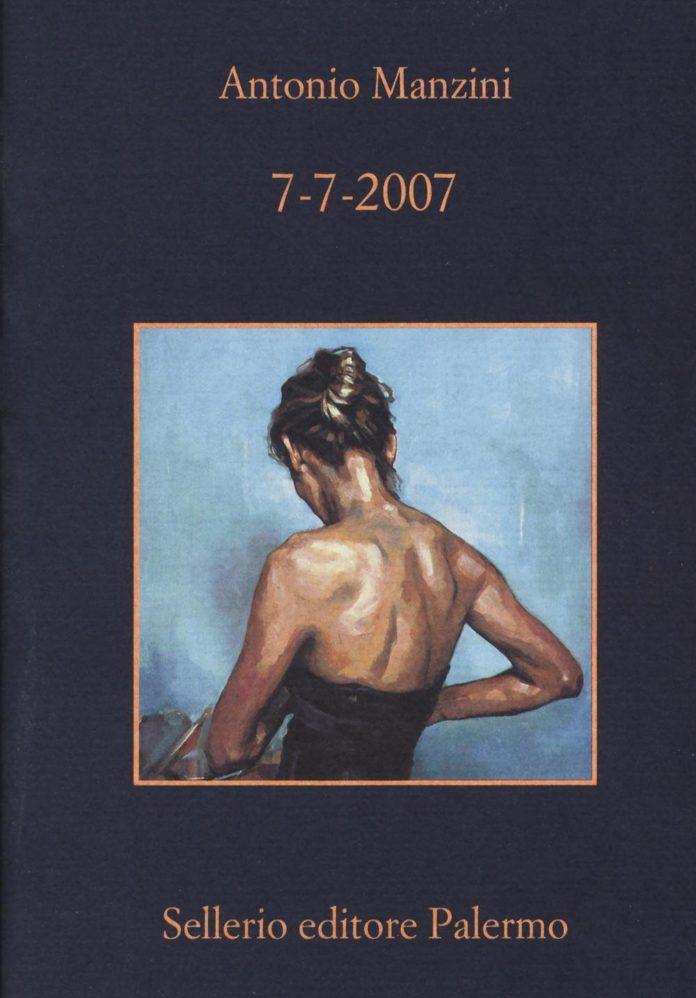 Antonio Manzini – 7-7-2007