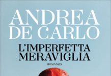 l-imperfetta-meraviglia-andrea-de-carlo