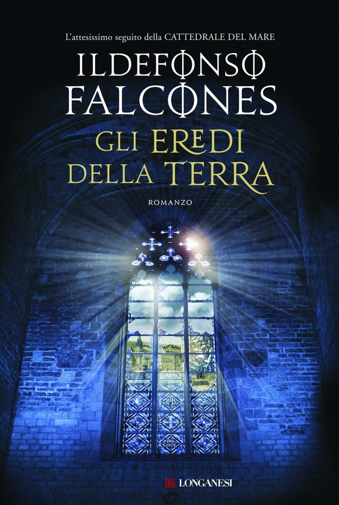 Gli eredi della terra - Ildefonso Falcones